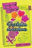 Le journal de Dylane T.8 : Brochettes de bonbons