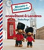 Biscuit et Cassonade enquêtent à Londres