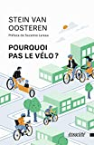 Pourquoi pas le vélo ?