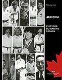 Judoka : l'histoire du judo au Canada