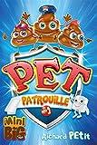 Pet Patrouille.
