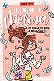 Le journal de Mélina