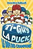 Ti-Guy La Puck.