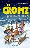 Les Cromz. 04, Voyageurs du temps