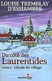 Du côté des Laurentides.