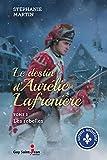 Le destin d'Aurélie Lafrenière T.2