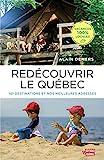 Redécouvrir le Québec