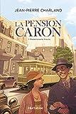 La pension Caron.