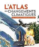L'atlas des changements climatiques