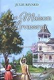 La maison des Levasseur.