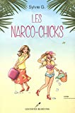 Les narco-chicks