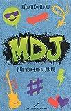 MDJ. 02, Un week-end de liberté