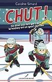 Chut! Ne dites pas aux gars que le hockey est un sport de filles
