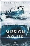 Mission Arctik