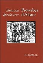 Proverbes d'Alsace by Troxler