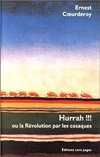 Hurrah !!! ou la Révolution par les…