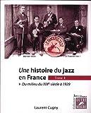 Une histoire du jazz en France / Laurent Cugny