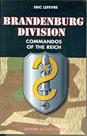 Brandenburg Division: Commandos of the Reich…