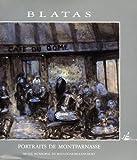 Blatas, portraits de Montparnasse : donation au Musée municipal de Boulogne-Billancourt / texte d'Arbit Blatas ; traduit de l'anglais par Isabelle Glasberg