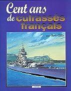 Cent ans de cuirassés français…