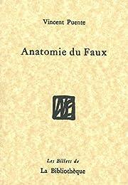 Anatomie du Faux av Vincent Puente