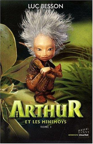 Arthur Et Les Minimoys Tome 1 Lecentre Library Tinycat