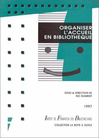 Organiser l'accueil en bibliothèque