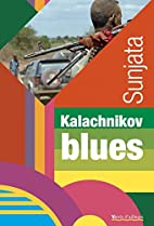 Kalachnikov blues by Sunjata