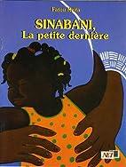 Sinabani, la petite dernière by Fatou…