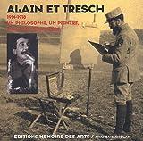 Alain et Tresch, 1914-1918 : un philosophe, un peintre dans les tranchées