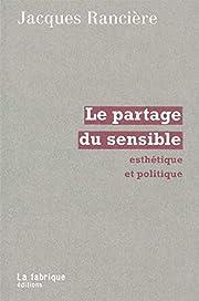 Le Partage du sensible : Esthétique et…