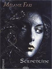 Serpentine por Mélanie Fazi