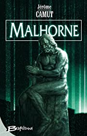 Malhorne, tome 1 : Malhorne de Jérôme…