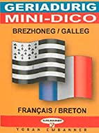 BRETON-FRANCAIS (MINI DICO) by Treveur…