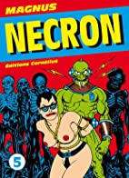 Necron, Tome 5 by Magnus