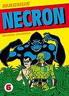 Necron, Tome 6 : by Magnus
