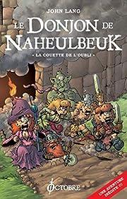 Donjon de Naheulbeuk: Couette de l'oubli av…