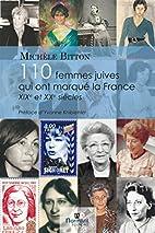 110 femmes juives qui ont marqué la France…