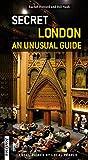 Secret London – an Unusual Guide (Jonglez Guides)