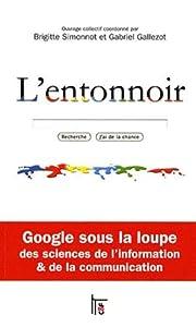 L'entonnoir : Google sous la loupe des…
