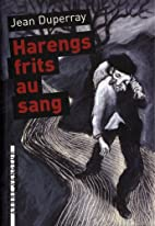 Harengs frits au sang by Jean Duperray