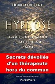 Hypnose - Evolution humaine - Qualité…