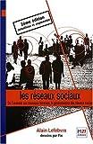 """Afficher """"Les réseaux sociaux : de Facebook aux nouveaux intranets, la généralisation des réseaux sociaux"""""""