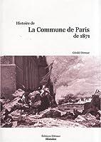 histoire de la Commune de Paris de 1871 by…
