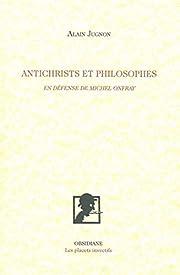 Antichrists et philosophes: En…
