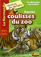 Dans les coulisses du zoo de Cerza by…