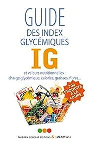 Guide des index glycémiques IG et…