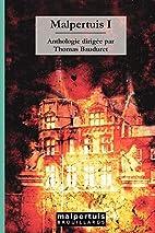 Malpertuis t.1 ; anthologie by Thomas…