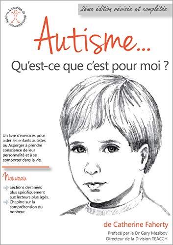 Autisme... qu'est-ce que c'est pour moi ?