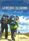 """Afficher """"La mélodie du chemin"""""""